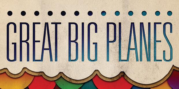 Great Big Planes eNewsletter